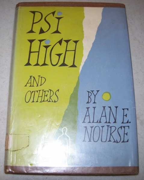 Psi High and Others, Nourse, Alan E.