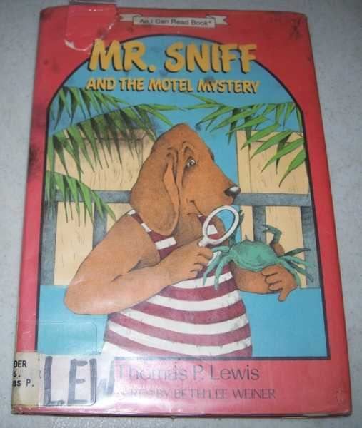 Mr. Sniff and the Motel Mystery: An I Can Read Book, Lewis, Thomas P.
