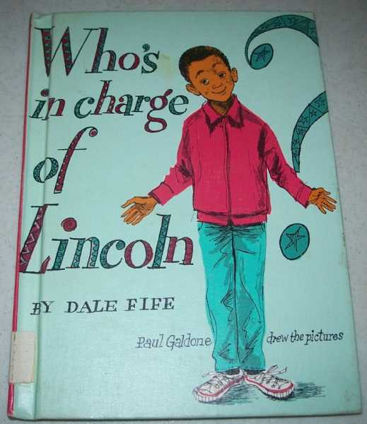 Who's in Charge of Lincoln?, Fife, Dale