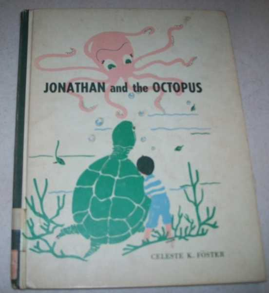 Jonathan and the Octopus, Foster, Celeste K.