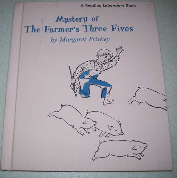 Mystery of the Farmer's Three Fives, Friskey, Margaret