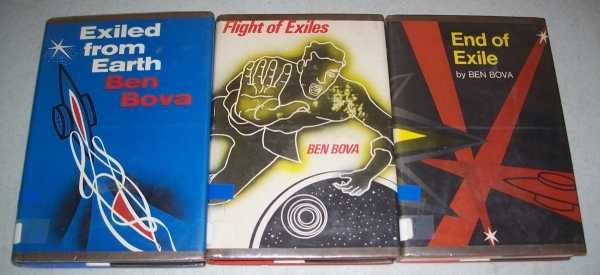 Exiled Trilogy: Exiled from Earth; Flight of Exiles; End of Exile (3 Books), Bova, Ben