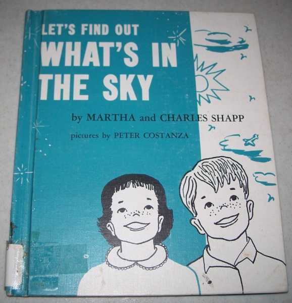 Let's Find Out What's in the Sky, Shapp, Martha and Charles