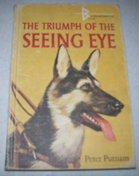 The Triumph of the Seeing Eye, Putnam, Peter