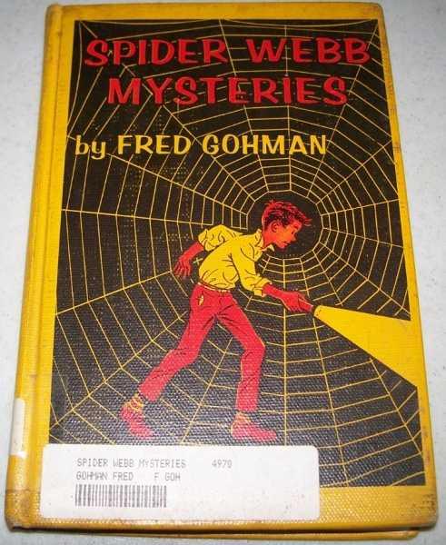 Spider Webb Mysteries, Gohman, Fred
