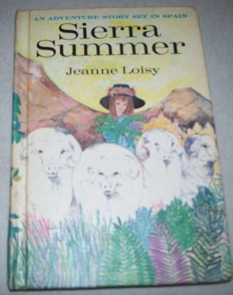 Sierra Summer, Loisy, Jeanne