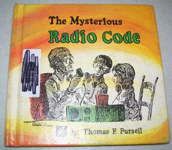 The Mysterious Radio Code, Pursell, Thomas F.