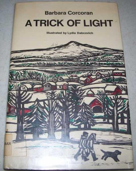 A Trick of Light, Corcoran, Barbara