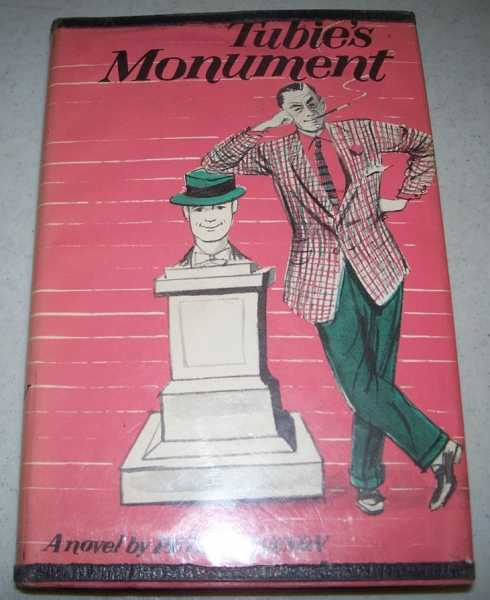 Tubie's Monument: A Novel, Keveson, Peter