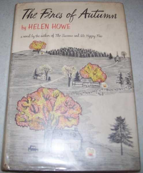 The Fires of Autumn, Howe, Helen