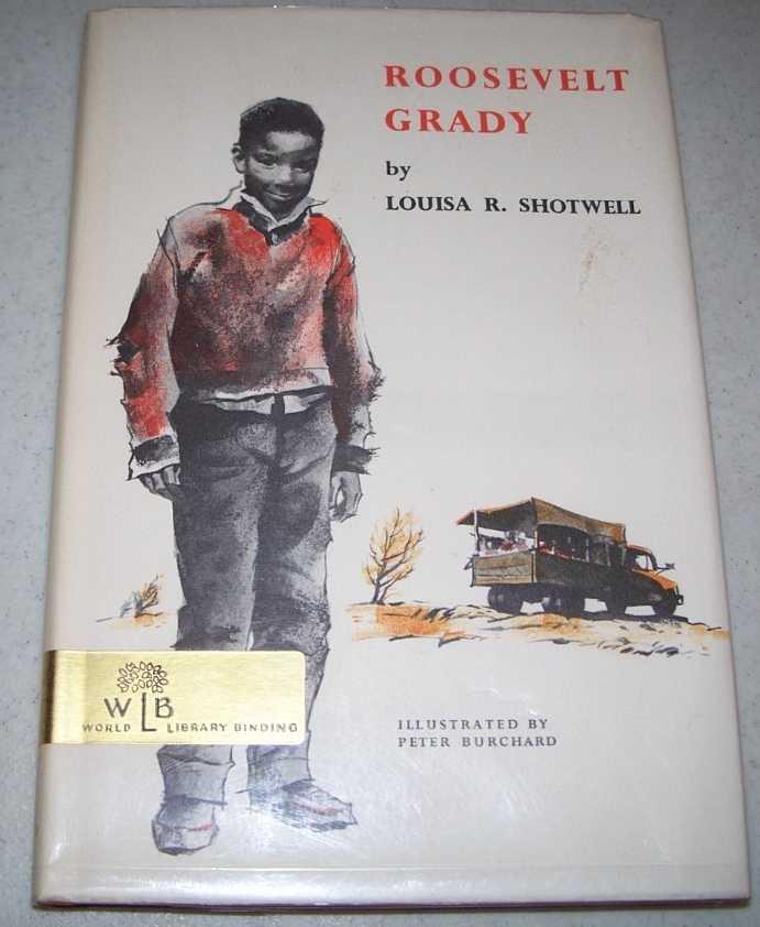 Roosevelt Grady, Shotwell, Louisa R.