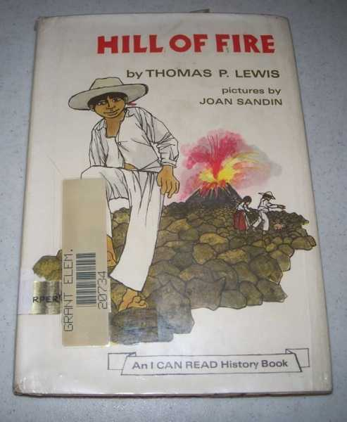 Hill of Fire: An I Can Read History Book, Lewis, Thomas P.