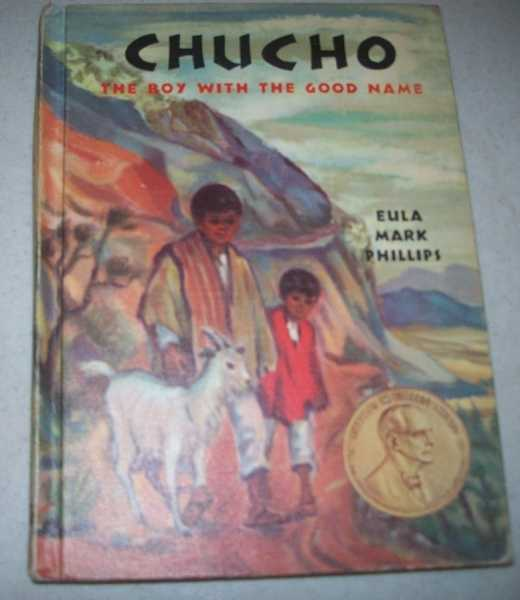 Chucho, the Boy with the Good Name, Phillips, Eula Mark