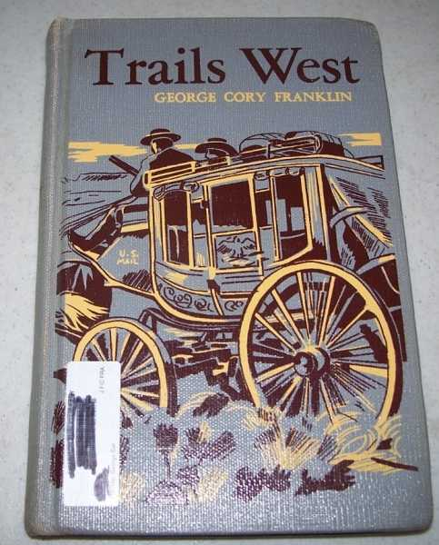 Trails West, Franklin, George Cory