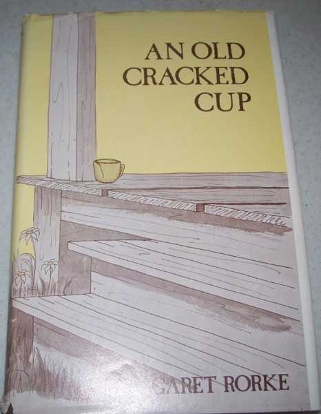 An Old Cracked Cup, Rorke, Margaret