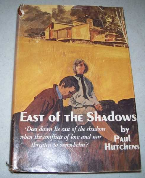 East of the Shadows, Hutchens, Paul
