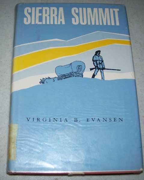 Sierra Summit, Evansen, Virginia Besaw