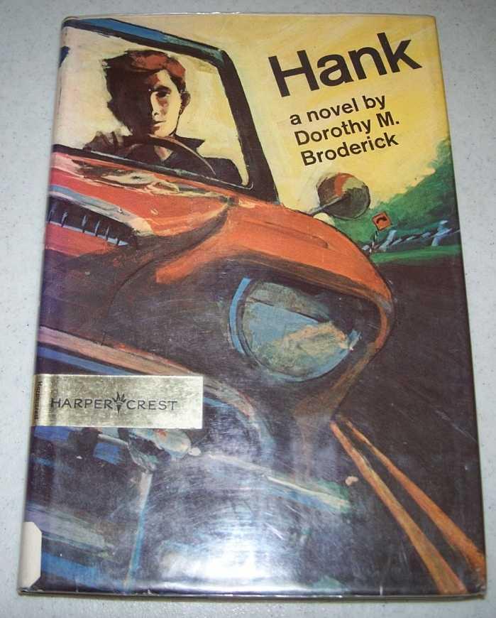 Hank, Broderick, Dorothy M.