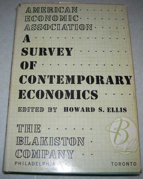 A Survey of Contemporary Economics, Ellis, Howard S. (ed.)