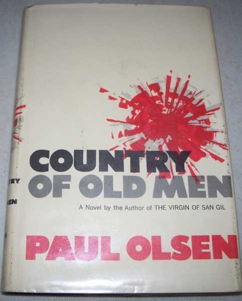 Country of Old Men: A Novel, Olsen, Paul
