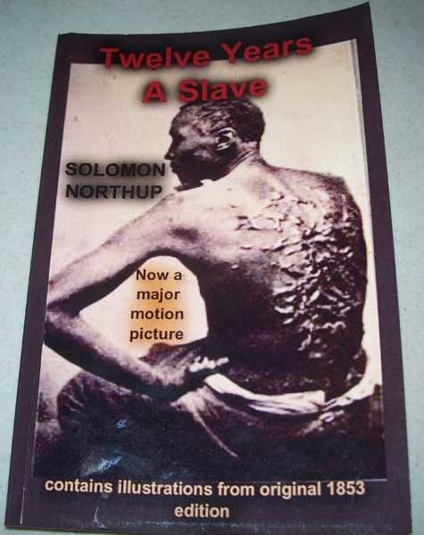 Twelve years a Slave, Northup, Solomon