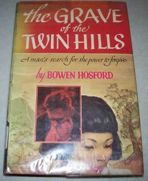 The Grave of the Twin Hills: A Novel, Hosford, Bowen