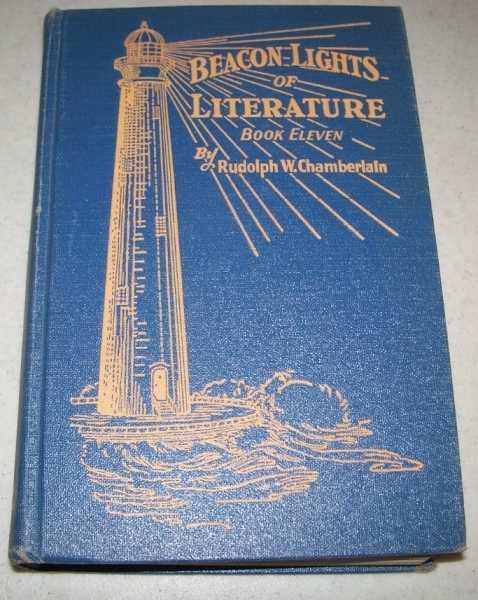 Beacon Lights of Literature Book Eleven, Chamberlain, Rudolph W.