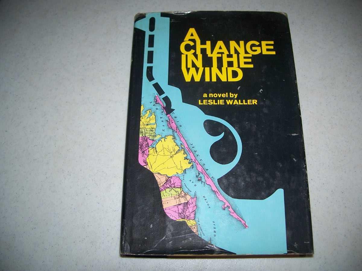 A Change in the Wind: A Novel, Waller, Leslie