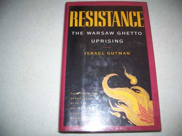 Resistance: The Warsaw Ghetto Uprising, Gutman, Israel