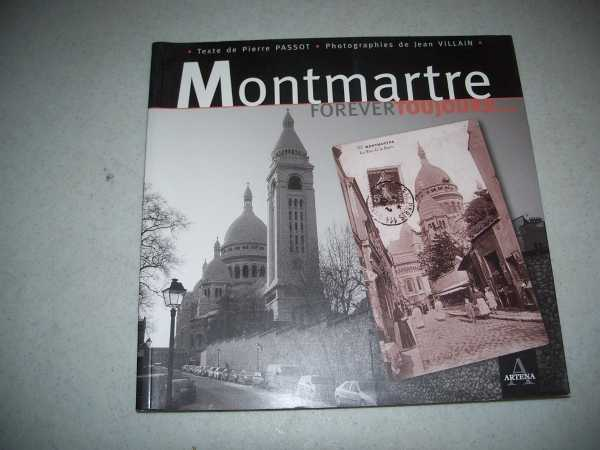 Montmartre Forever Toujours, Passot, Pierre