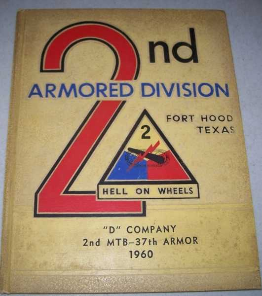 2nd Armored Division, D Company, 2nd MTB-37th Armor, 1960: Fort Hood Texas Yearbook, N/A