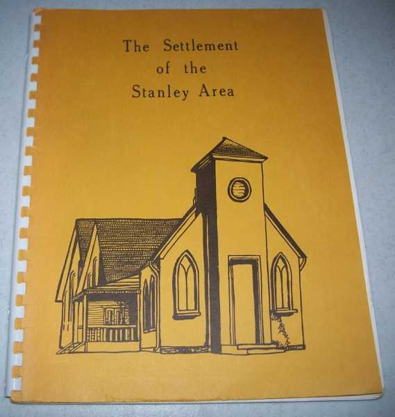 The Settlement of the Stanley (Kansas) Area, N/a