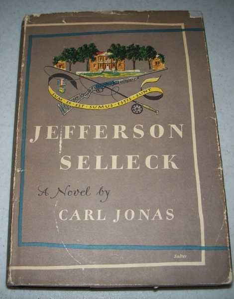 Jefferson Selleck: A Novel, Jonas, Carl