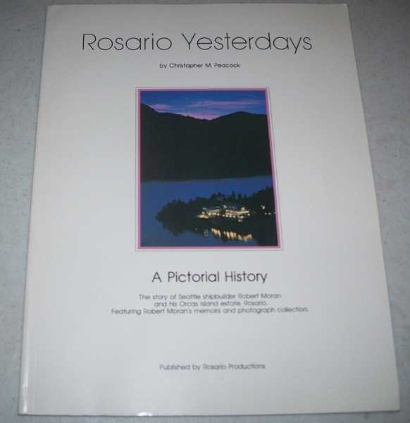 Rosario Yesterdays: A Pictorial History, Peacock, Christiopher M.