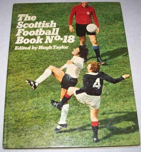 The Scottish Football Book No. 18, Taylor, Hugh (ed.)