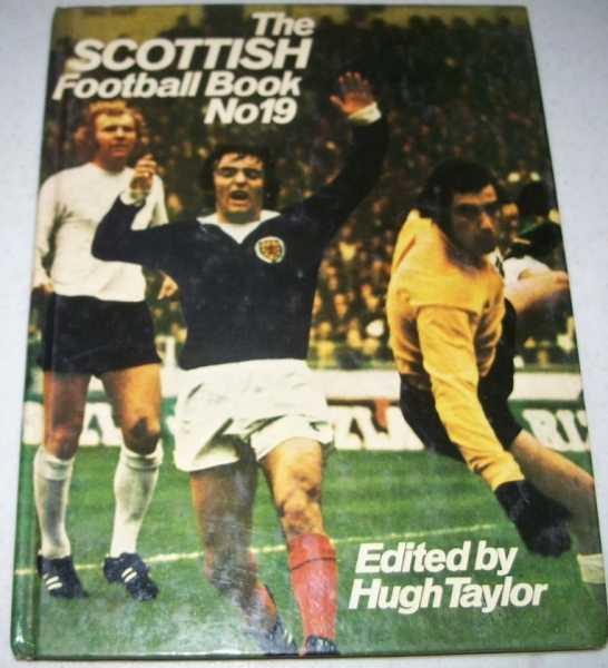 The Scottish Football Book No. 19, Taylor, Hugh (ed.)