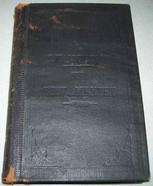 Nya Testamentet ny Ofversattning Med Forklarande Anmarkningar af P. Waldenstrom, Andra Upplagan, Waldenstrom, P.