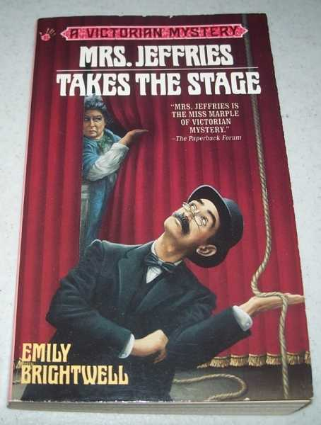 Mrs. Jeffries Takes the Stage: A Victorian Mystery, Brightwell, Emily
