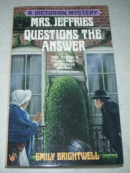 Mrs. Jeffries Questions the Answer: A Victorian Mystery, Brightwell, Emily