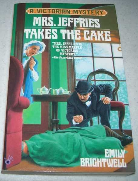 Mrs. Jeffries Takes the Cake: A Victorian Mystery, Brightwell, Emily