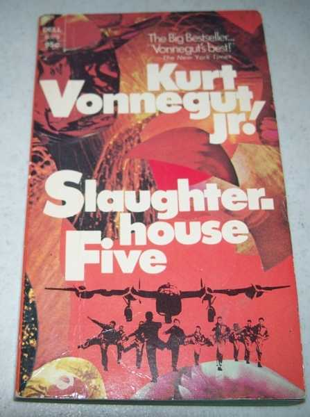 Slaughterhouse Five, Vonnegut, Kurt jr.