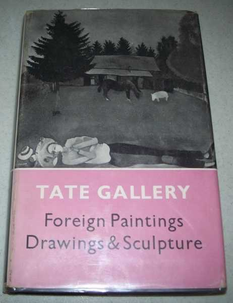 Tate Gallery Catalogues: The Foreign Paintings, Drawings and Sculpture, Alley, Ronald