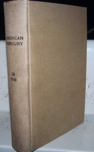 The American Mercury magazine Volume 20; May-August 1930 Bound Together, Various