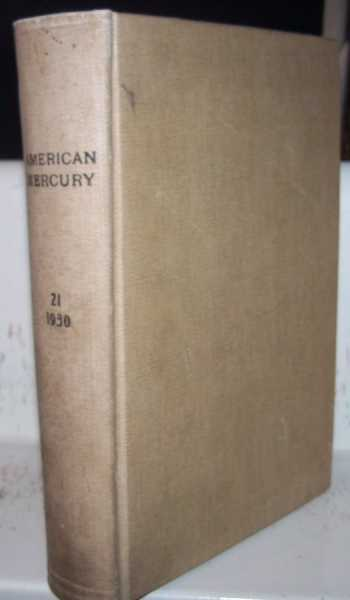 The American Mercury magazine Volume 21, September-December 1930 Bound Together, Various