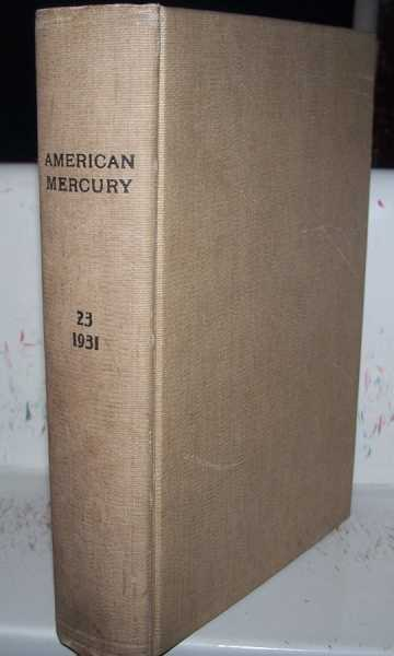 The American Mercury magazine Volume 23; May-August 1931 Bound Together, Various