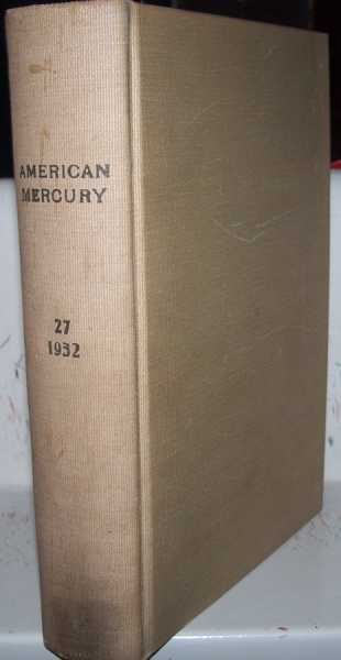 The American Mercury magazine Volume 27, September-December 1932 Bound Together, Various