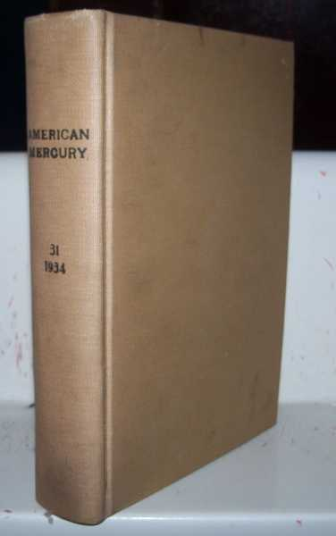 The American Mercury magazine Volume 31, January-April 1934 Bound Together, Various