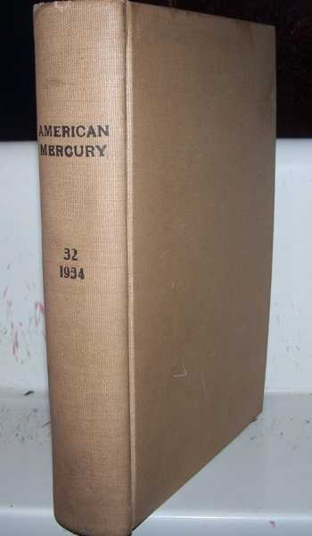 The American Mercury magazine Volume 32, May-August 1934 Bound Together, Various