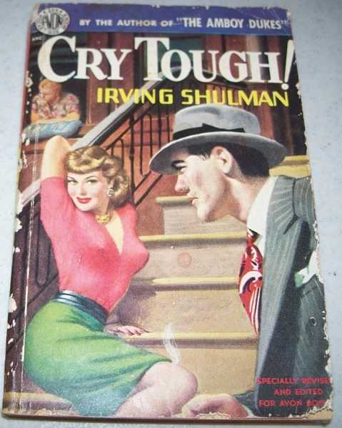 Cry Tough!, Shulman, Irving