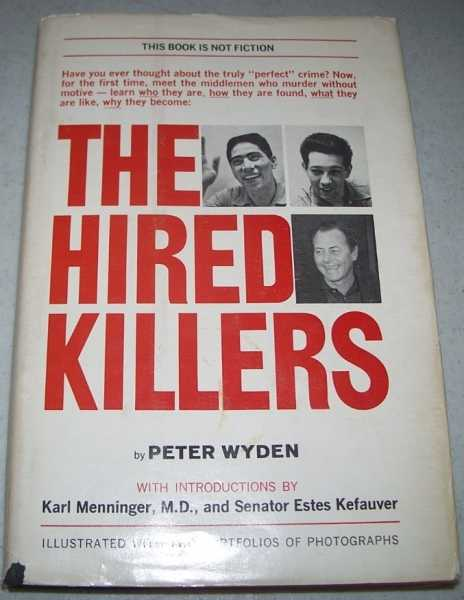 The Hired Killers, Wyden, Peter